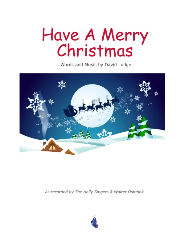 Have A Merry Christmas - sheet music
